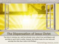 The Dispensation of Jesus Christ